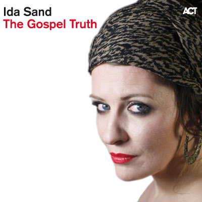 Ida Sand: The Gospel Truth - Albumcover